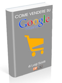 Come Vendere su Google Shopping con il tuo e-commerce